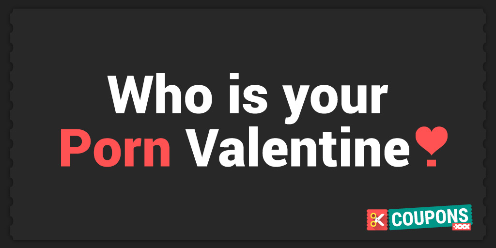 Who's your Porn Valentine?